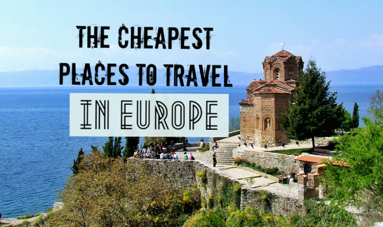 the cheapest places to backpack in europe - global gallivanting