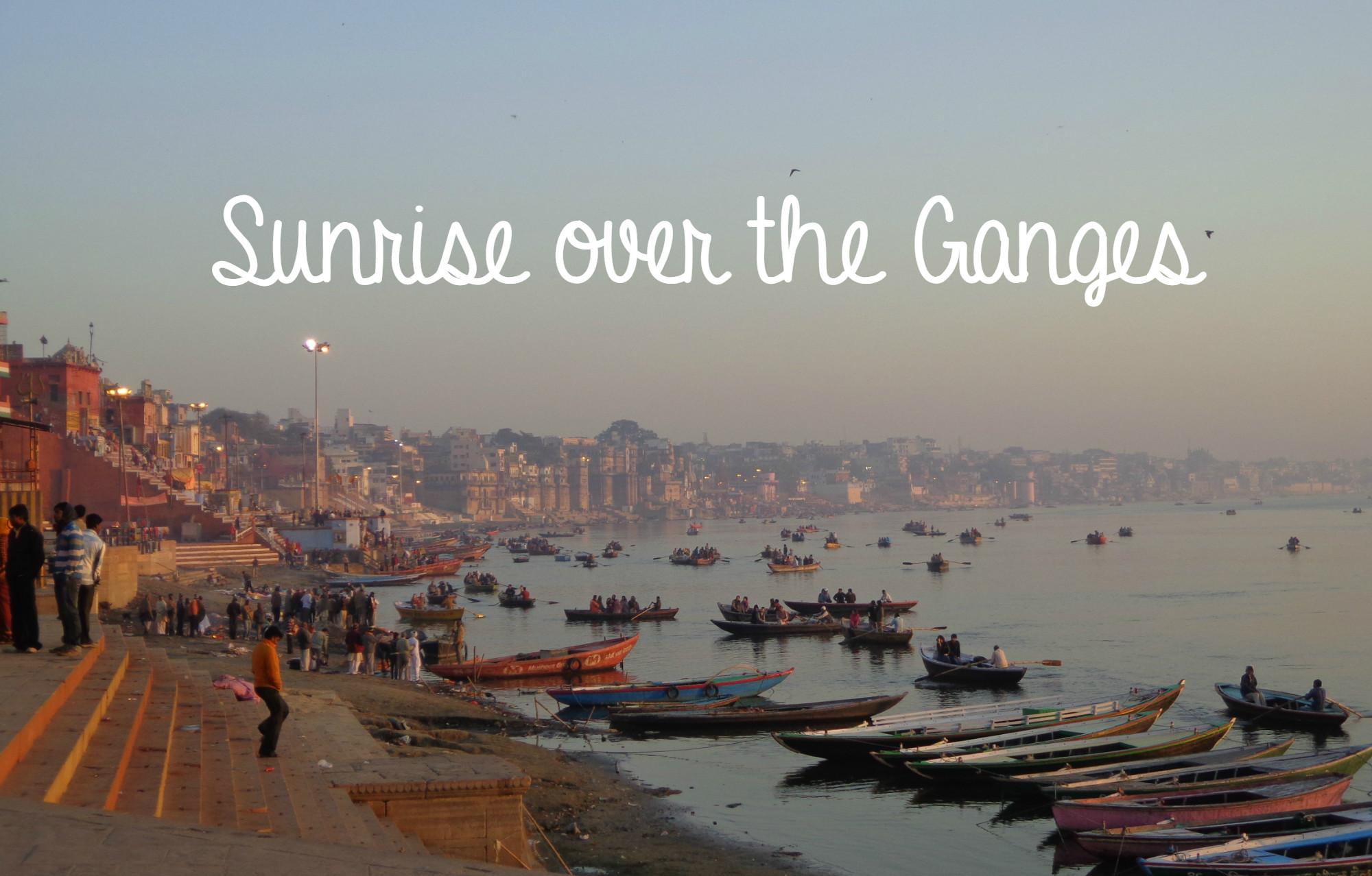 Sunrise On The Ganges Global Gallivanting Travel Blog