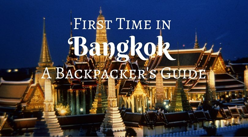 The Ultimate Backpacker's Guide to Your First Time in