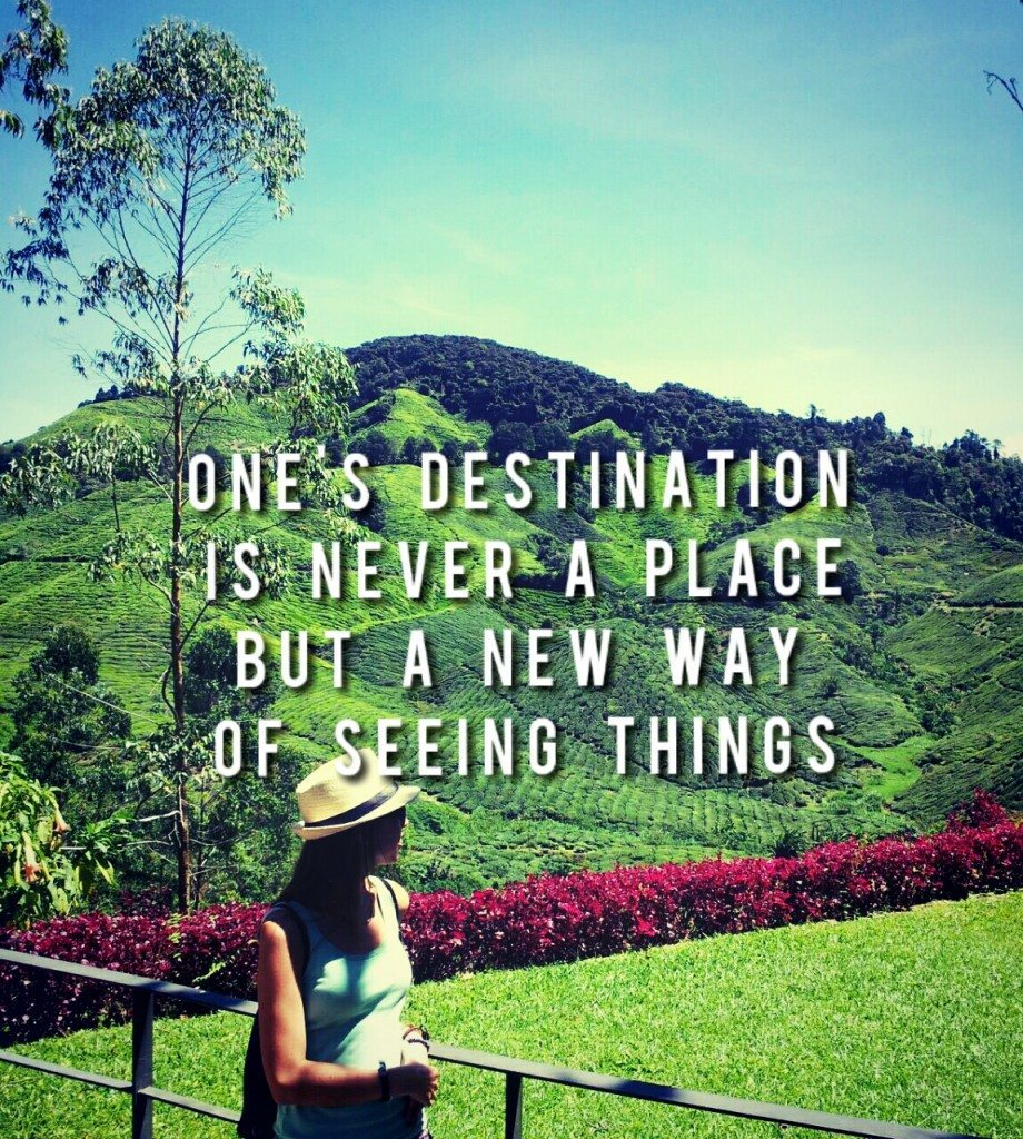 One's destination is never a place but a new way of seeing things travel quote