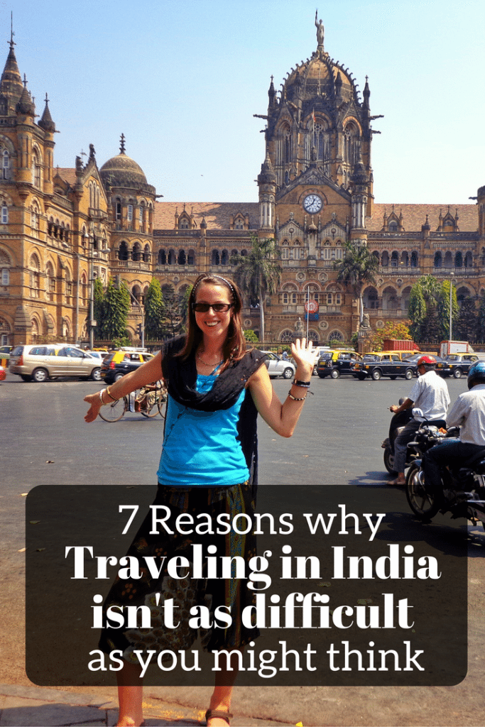 Why traveling in India isn't difficult