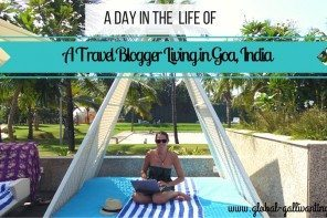 A Day in the Life of a travel blogger living in India