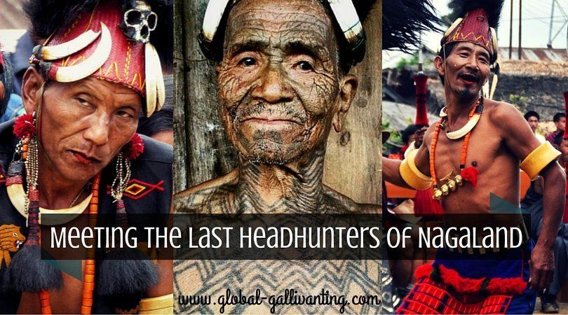 Meeting The Last Surviving Headhunters Of Nagaland