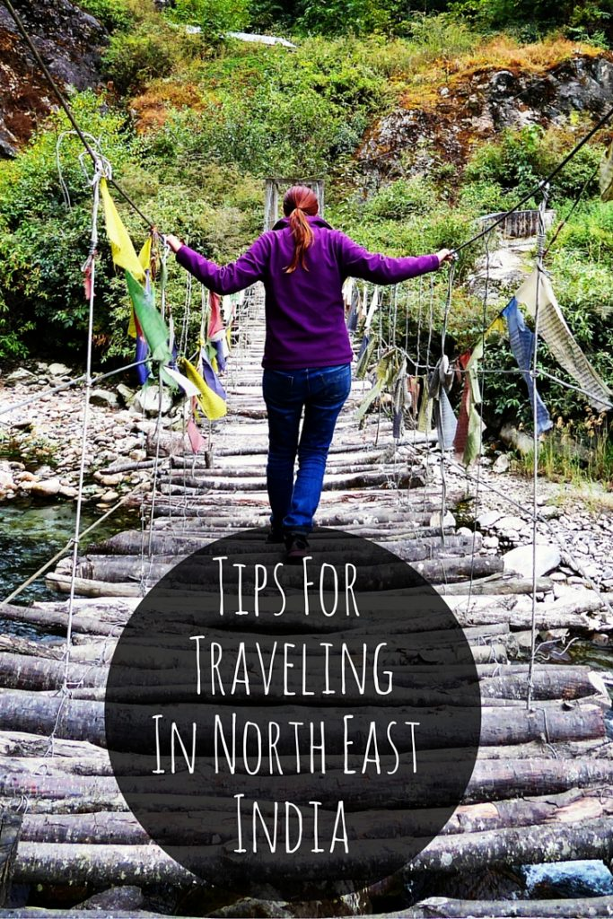 Tips For Traveling in the remote, tribal lands of North East India