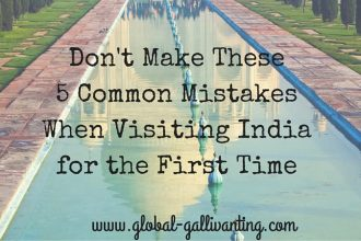 5 common mistakes made by travellers visiting India for the first time