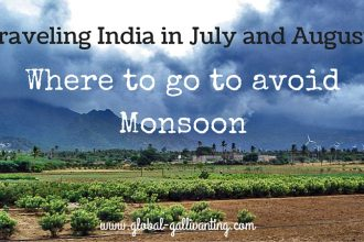 Traveling India in July and August: Best places to avoid the monsoon in India