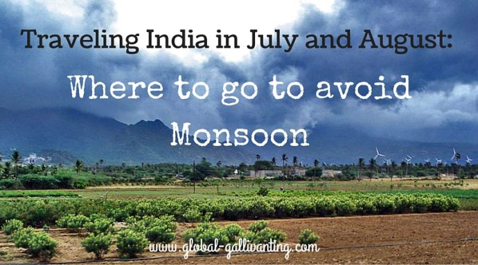 where to travel in july and august to avoid monsoon in