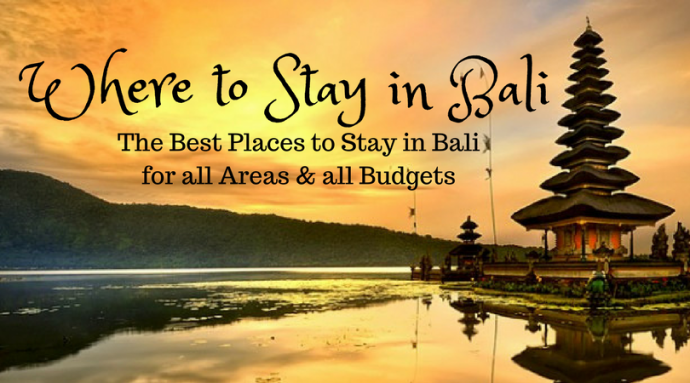 The best places to stay in bali the best areas and hotels for Best places to stay in bali