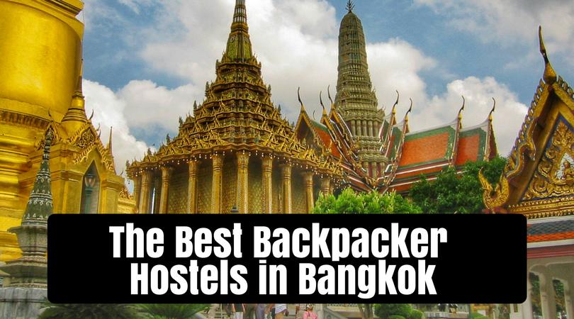The Best Backpacker Hostels In Bangkok Thailand Global