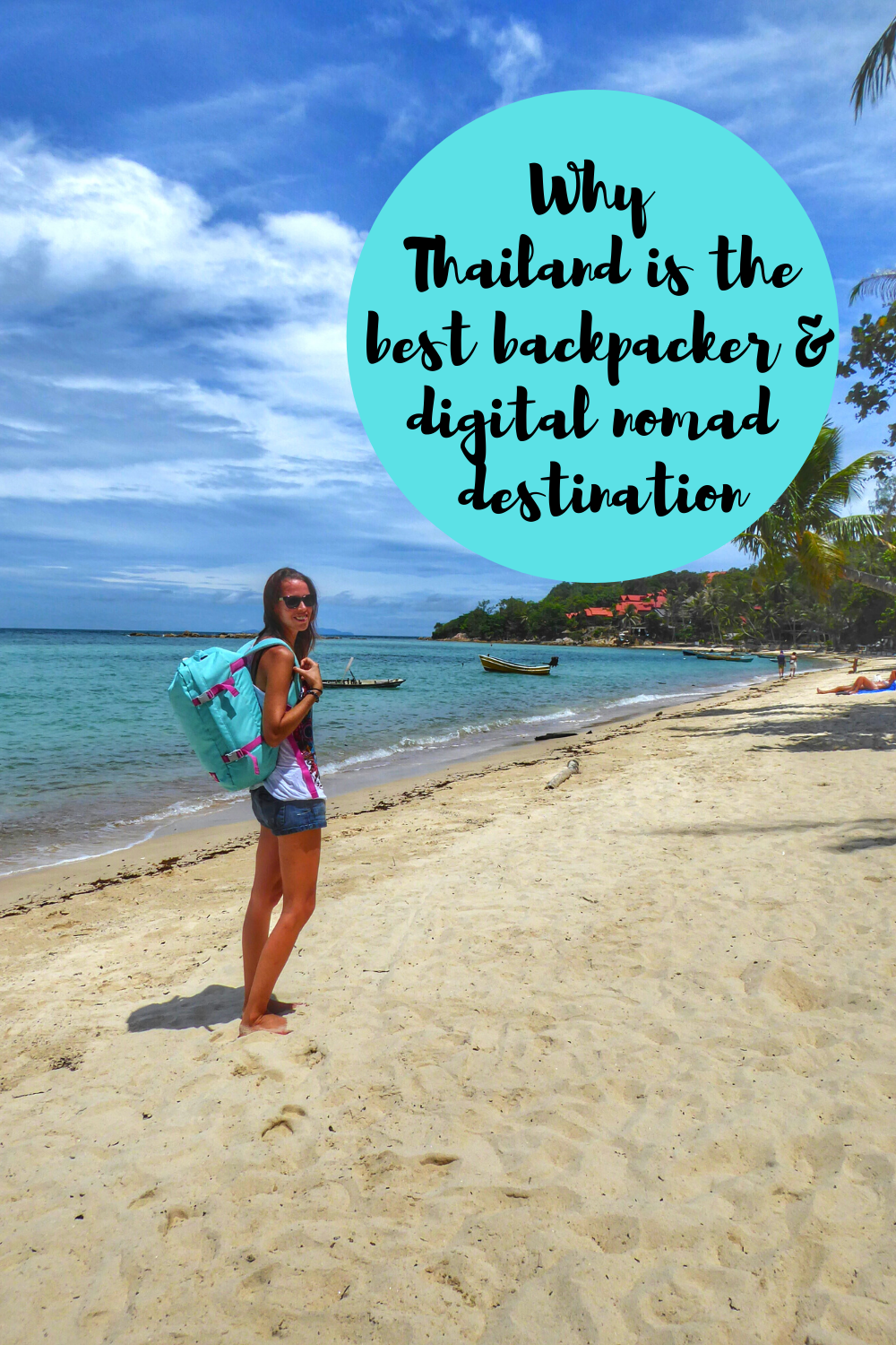 Why Thailand is the perfect backpacker and digital nomad destination (1)